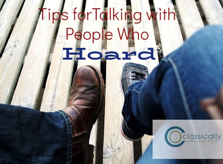 Tips for Talking with People Who Hoard