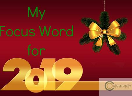 My 2019 Focus Word
