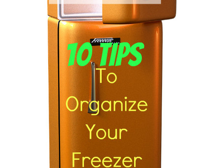10 Tips To Organize Your Freezer