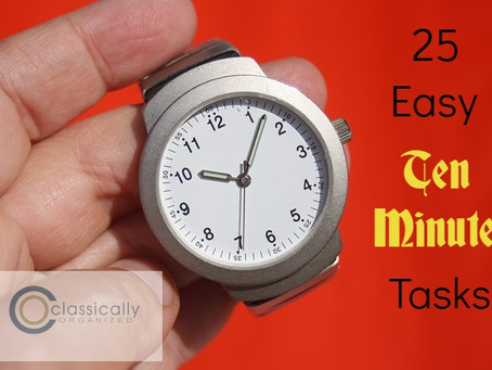 25 Easy Ten-Minute Tasks