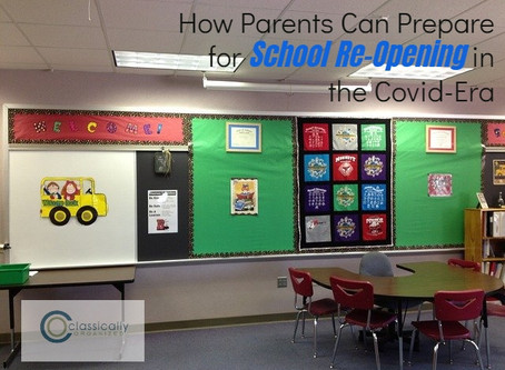 How Parents Can Prepare for School Re-Opening in the Covid-Era