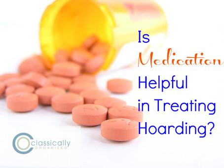 Is Medication Helpful in Treating Hoarding?
