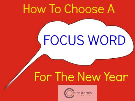 How To Choose a Focus Word for the New Year