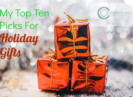My Top Ten Picks for Holiday Gifts