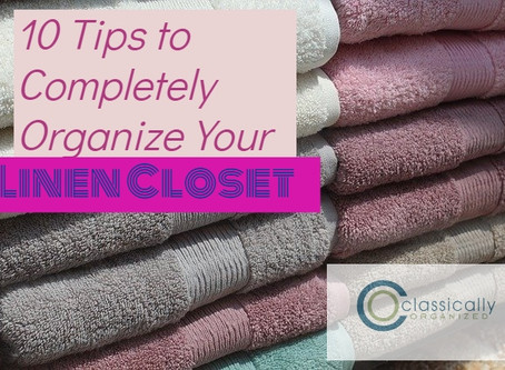10 Tips to Completely Organize Your Linen Closet