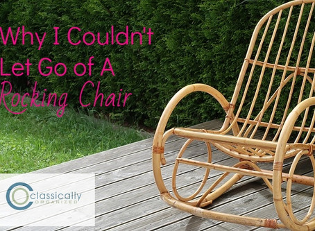 Why I Couldn't Let Go of A Rocking Chair