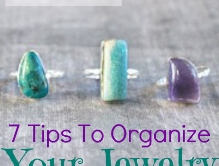 7 Tips to Organize Your Jewelry