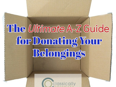 The Ultimate A-Z Guide for Donating Your Belongings