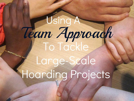 Using a Team Approach to Tackle Large-Scale Hoarding Projects