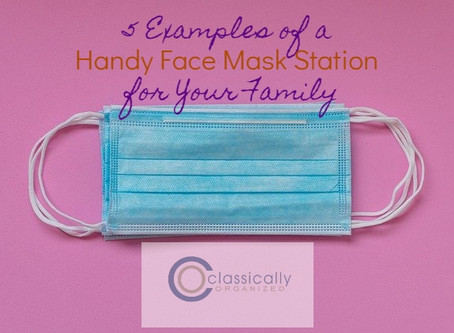 5 Examples of a Handy Face Mask Station for Your Family