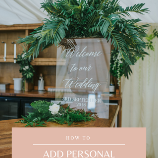 How to add personal touches to your wedding day.