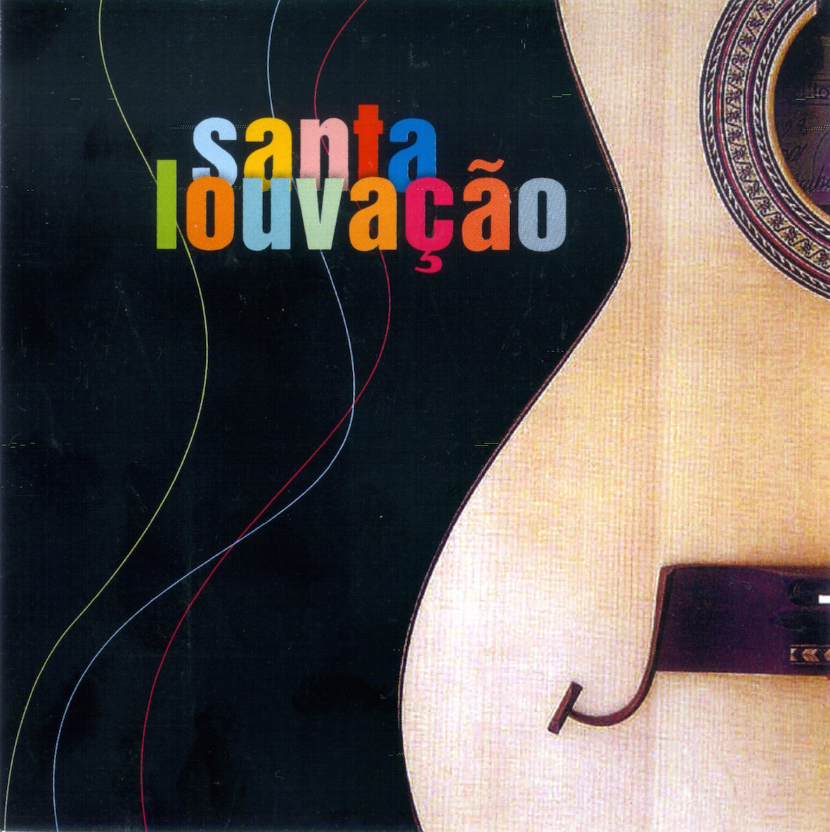 SANTA LOUVAÇÃO (2003)
