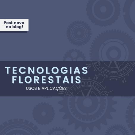 Tecnologias Florestais: usos e aplicações