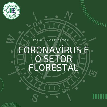 Coronavírus e o setor florestal