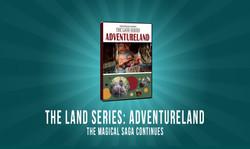 The Land Series: Adventureland