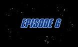 NEW Episode Blot Title 6.png