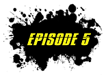 Episode Blot Title 5.png