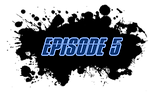NEW Episode Blot Title 5.png