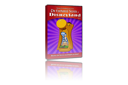 The Enchanted Secrets of Disneyland