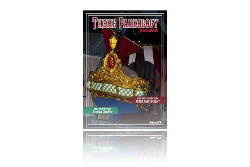 Theme Parkology Magazine Issue #5