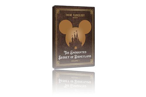 The Enchanted Secrets of Disneyland Vol 1