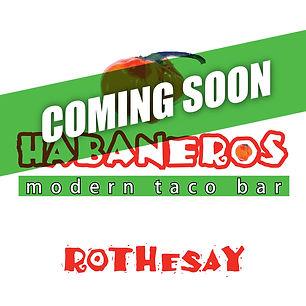 Habaneros - Rothesay ComingSoon Logo.jpg