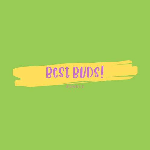 Best BUDS! bundle