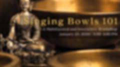 Singing Bowls 101.png