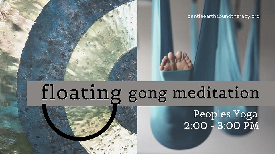 Copy of Floating Gong Meditation Feb 202