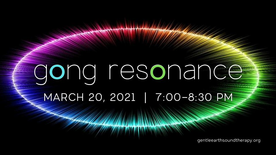 Gong Resonance March 2021.png