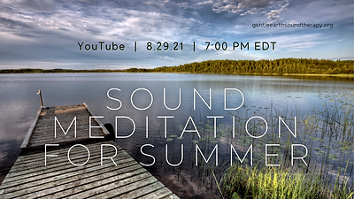 Sound Meditation for Summer Aug 2021.png