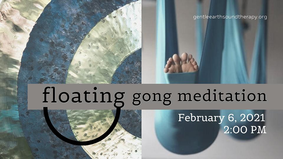 Floating Gong Meditation Feb 2021.png