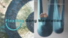 Floating Gong Meditation Website Version
