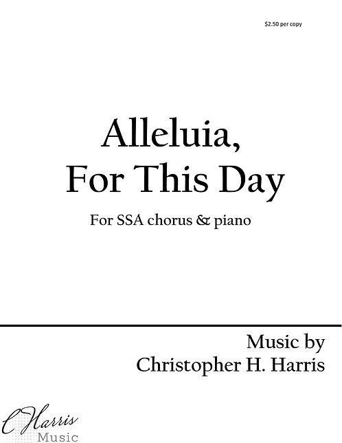 Alleluia, For This Day