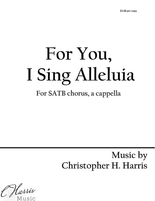For You, I Sing Alleluia