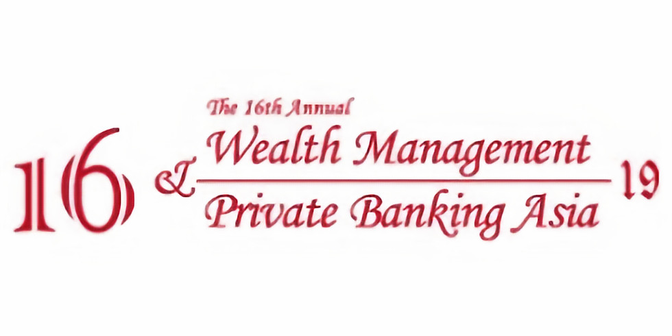 The 16th Annual Wealth Management Private Banking Asia