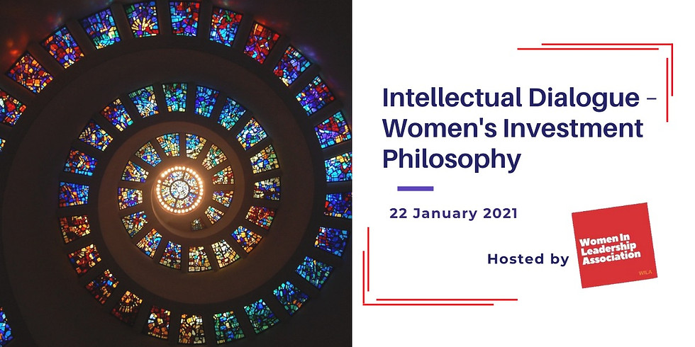 Intellectual Dialogue - Women's  Investment Philosophy