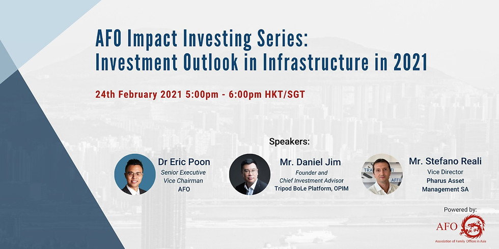 AFO Impact Investing Series: Investment Outlook in Infrastructure in 2021