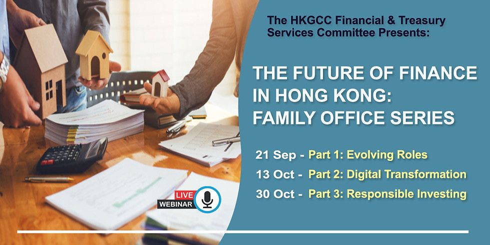The Future of Finance in Hong Kong: Family Office Series 2020