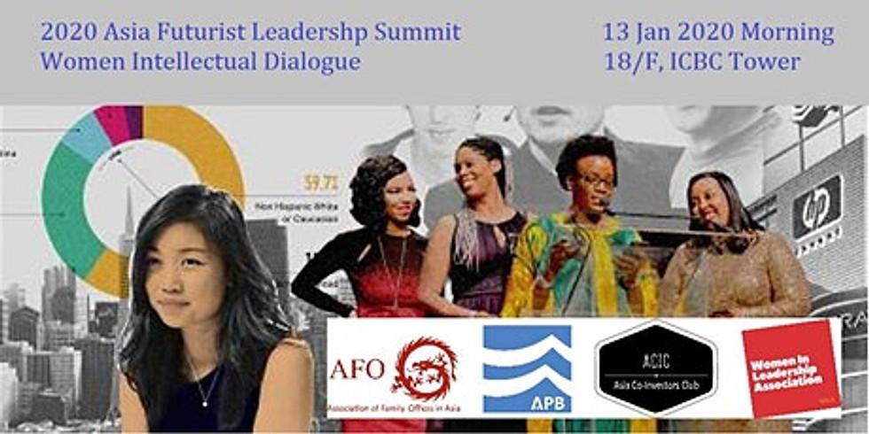 Asia Futurist Leadership Summit - Women Intellectual Dialogues