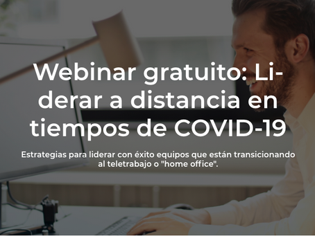 LIDERAR A DISTANCIA EN TIEMPOS DE COVID-19