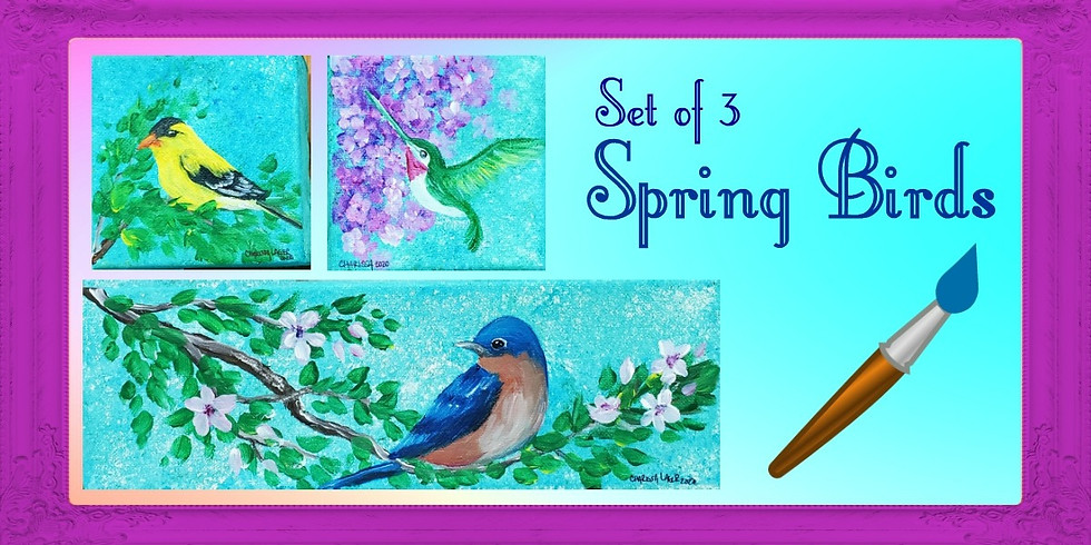 Spring Bird Trio - 3 pc set Paint Class