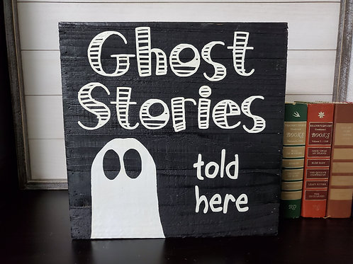 Ghost Stories Sign