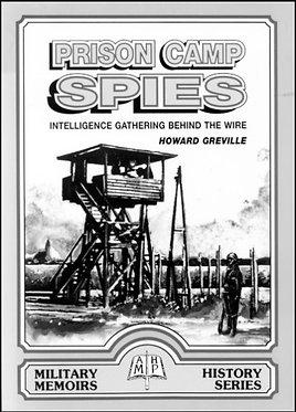 POW: Prison Camp Spies (Greville - AMHP)