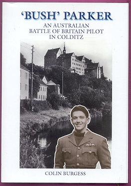 Autobiography: 'Bush' Parker (Burgess - AMHP)
