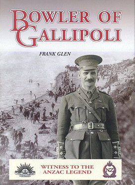 Biography: Bowler of Gallipoli (Glen- AMHP)