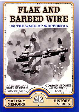 Autobiography: Flak & Barbed Wire (Stooke - AMHP)