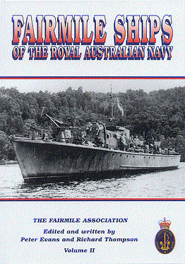 Fairmile Ships of the RAN Vol 2 (Evans & Thompson - AMHP)