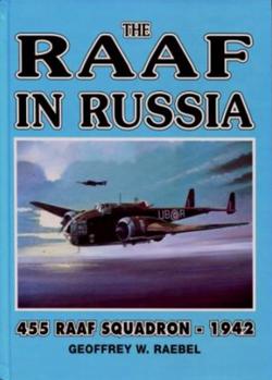 RAAF IN RUSSIA