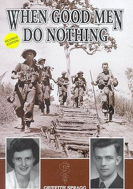 Autobiography: When Good Men Do Nothing (Spragg - AMHP)